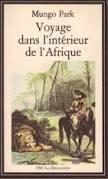 """Résultat de recherche d'images pour """"mungo park voyage dans l'intérieur de l'afrique"""""""